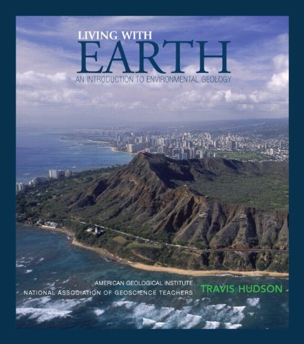 Living with Earth An Introduction to Environmental Geology  2010 edition cover