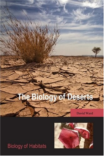 Biology of Deserts   2009 9780199211470 Front Cover