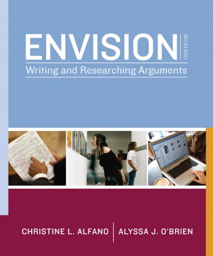 Envision Writing and Researching Arguments 3rd 2011 (Revised) edition cover