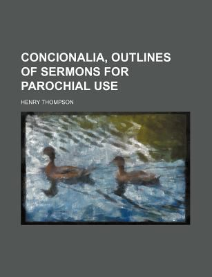 Concionalia, Outlines of Sermons for Parochial Use  N/A edition cover