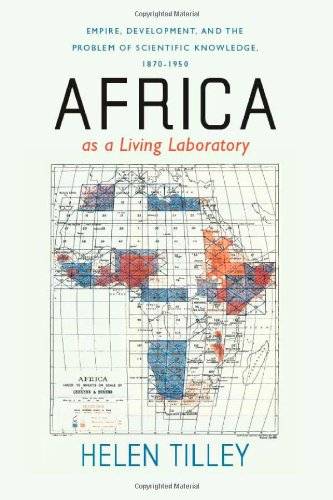 Africa as a Living Laboratory Empire, Development, and the Problem of Scientific Knowledge, 1870-1950  2011 edition cover