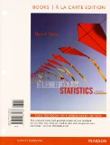 Elementary Statistics, Books a La Carte Edition + Mystatlab With Pearson Etext Access Card Package:   2013 edition cover