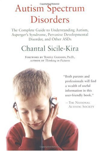 Autism Spectrum Disorders The Complete Guide  2004 edition cover
