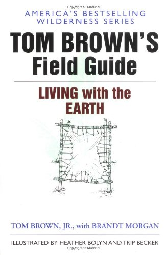 Tom Brown's Field Guide to Living with the Earth  N/A edition cover