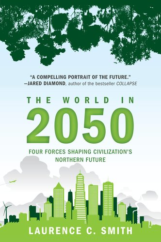 World In 2050 Four Forces Shaping Civilization's Northern Future N/A edition cover