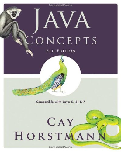Java Concepts Compatible with Java 5, 6 and 7 6th 2010 9780470509470 Front Cover