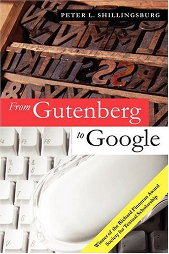 From Gutenberg to Google Electronic Representations of Literary Texts  2006 edition cover