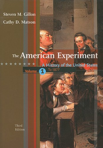 American Experiment A History of the United States, since 1877 3rd 2008 9780547056470 Front Cover