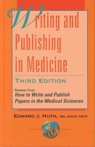 Writing and Publishing in Medicine  3rd 1999 (Revised) edition cover