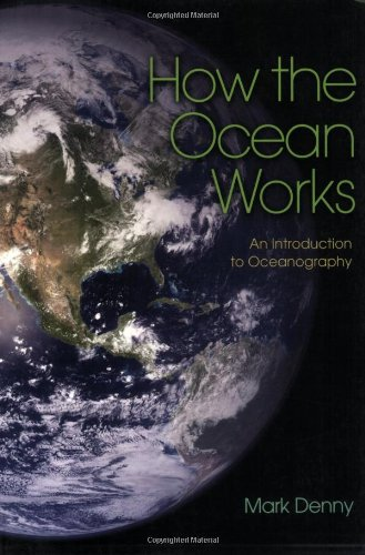 How the Ocean Works An Introduction to Oceanography  2008 edition cover