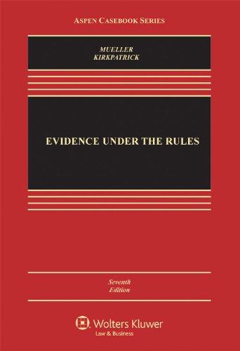 Evidence under the Rules  7th 2011 (Revised) edition cover