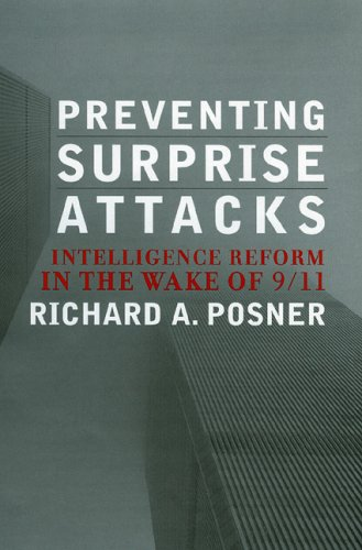Preventing Surprise Attacks Intelligence Reform in the Wake of 9/11  2005 edition cover