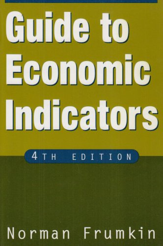 Guide to Economic Indicators  4th 2007 (Revised) 9780765616470 Front Cover