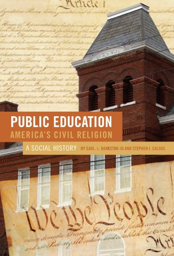 Public Education - America's Civil Religion A Social History  2009 (Revised) edition cover
