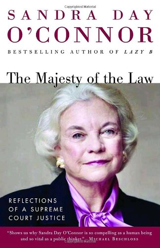 Majesty of the Law Reflections of a Supreme Court Justice  2003 (Reprint) edition cover