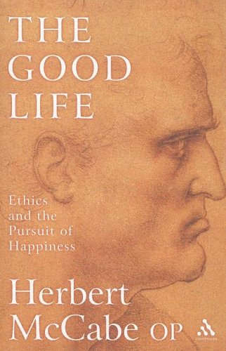 Good Life Ethics and the Pursuit of Happiness  2005 edition cover