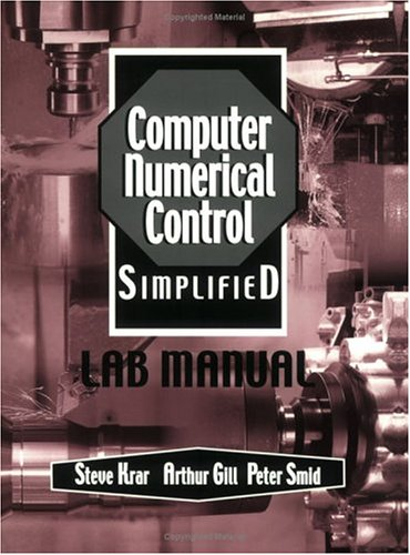 Computer Numerical Control Simplified  Student Manual, Study Guide, etc.  edition cover