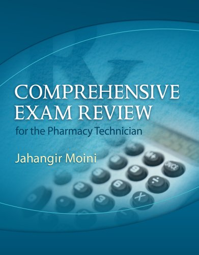 Comprehensive Exam Review for the Pharmacy Technician  2nd 2012 edition cover