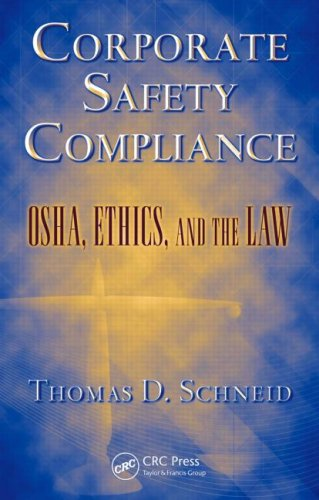Corporate Safety Compliance OSHA, Ethics, and the Law  2008 edition cover
