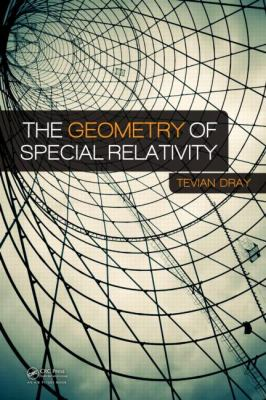 Geometry of Special Relativity   2012 9781466510470 Front Cover