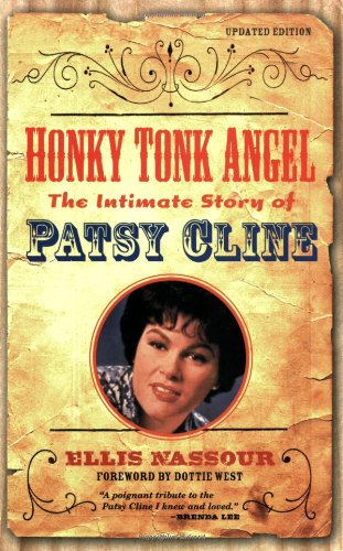 Honky Tonk Angel The Intimate Story of Patsy Cline N/A 9781556527470 Front Cover