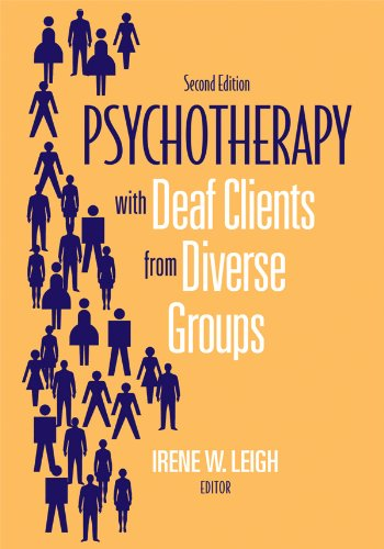 Psychotherapy with Deaf Clients from Diverse Groups  2nd 2010 edition cover