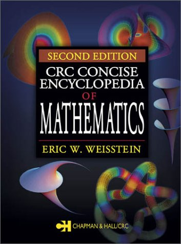 CRC Concise Encyclopedia of Mathematics  2nd 2002 (Revised) edition cover
