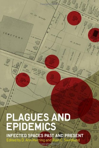 Plagues and Epidemics Infected Spaces Past and Present  2010 edition cover