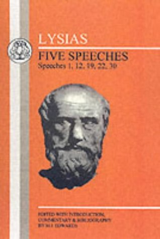 Lysias Five Speeches: 10, 12, 14, 19, 22  1999 9781853994470 Front Cover