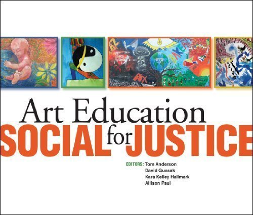 Art Education for Social Justice:   2010 edition cover