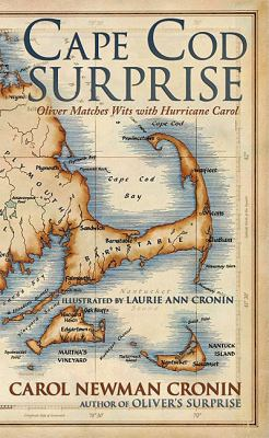Cape Cod Surprise Oliver Matches Wits with Hurricane Carol N/A 9781934848470 Front Cover
