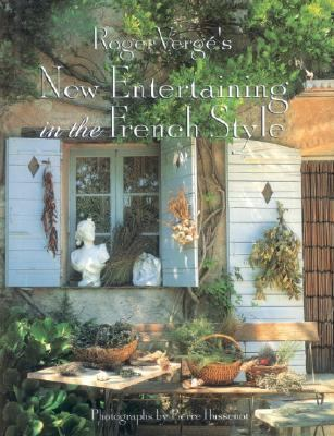Roger Verg�'s New Entertaining in the French Style   2002 9782080108470 Front Cover