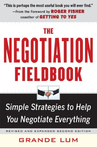 Negotiation Fieldbook Simple Strategies to Help You Negotiate Everything 2nd 2011 edition cover