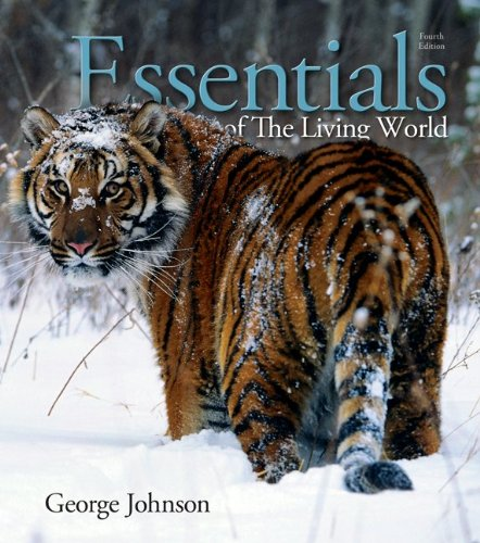 Essentials of the Living World  4th 2013 9780073525471 Front Cover