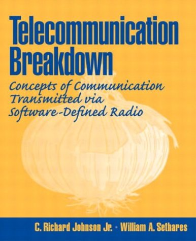 Telecommunications Breakdown Concepts of Communication Transmitted via Software-Defined Radio  2004 edition cover