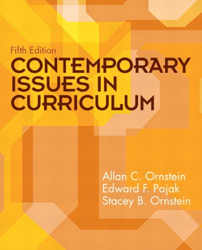 Contemporary Issues in Curriculum  5th 2011 edition cover