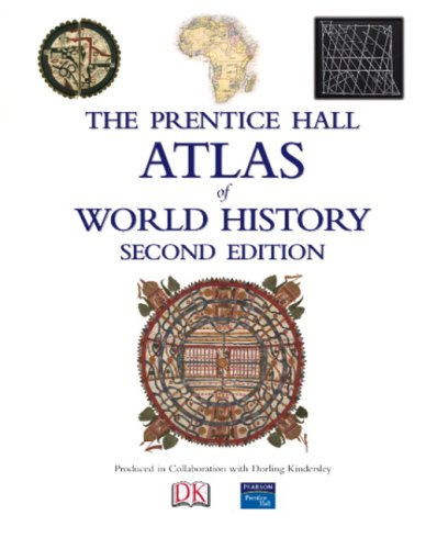 Prentice Hall Atlas of World History  2nd 2009 edition cover