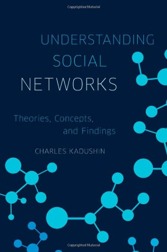 Understanding Social Networks Theories, Concepts, and Findings  2011 edition cover