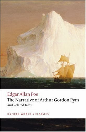 Narrative of Arthur Gordon Pym of Nantucket and Related Tales   2008 9780199540471 Front Cover