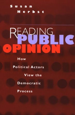 Reading Public Opinion How Political Actors View the Democratic Process N/A edition cover
