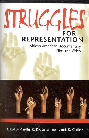 Struggles for Representation African American Documentary Film and Video N/A edition cover