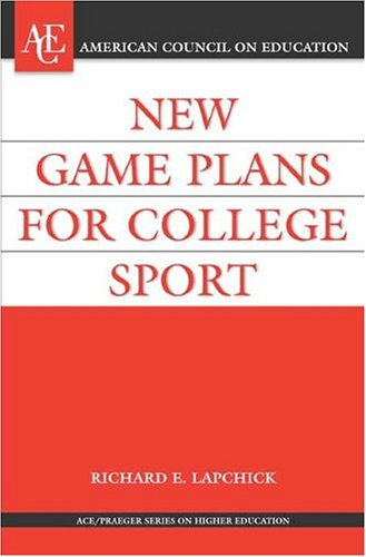 New Game Plan for College Sport   2006 edition cover