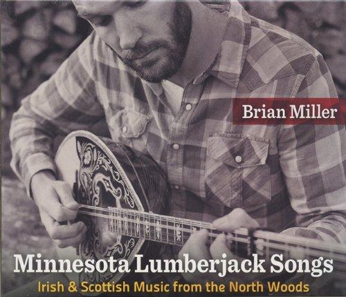 Minnesota Lumberjack Songs: Irish and Scottish Music from the North Woods  2012 edition cover