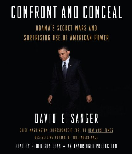 Confront and Conceal: Obama's Secret Wars and Surprising Use of American Power  2012 edition cover