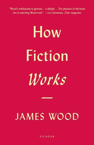 How Fiction Works   2009 edition cover
