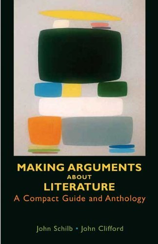 Making Arguments about Literature A Compact Guide and Anthology  2005 edition cover