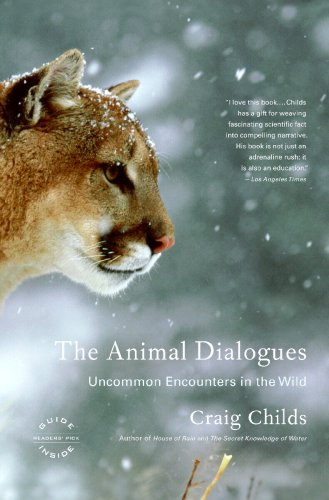 Animal Dialogues Uncommon Encounters in the Wild  2009 edition cover