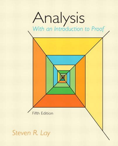 Analysis with an Introduction to Proof  5th 2014 edition cover