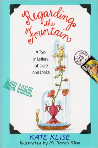 Regarding the Fountain A Tale, in Letters, of Liars and Leaks N/A edition cover