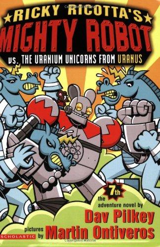Ricky Ricotta's Mighty Robot vs. the Uranium Unicorns from Uranus  N/A edition cover